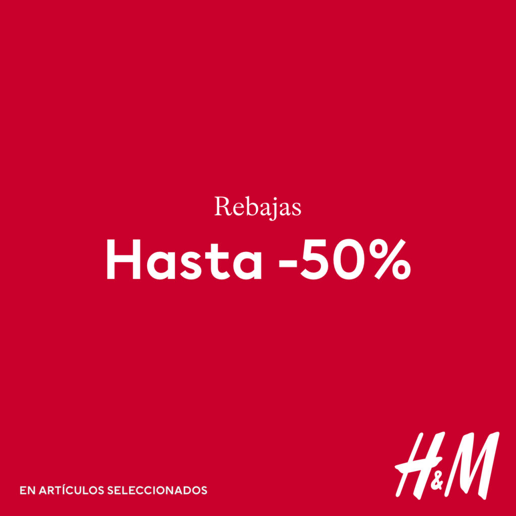 H&M– Descuento -50%