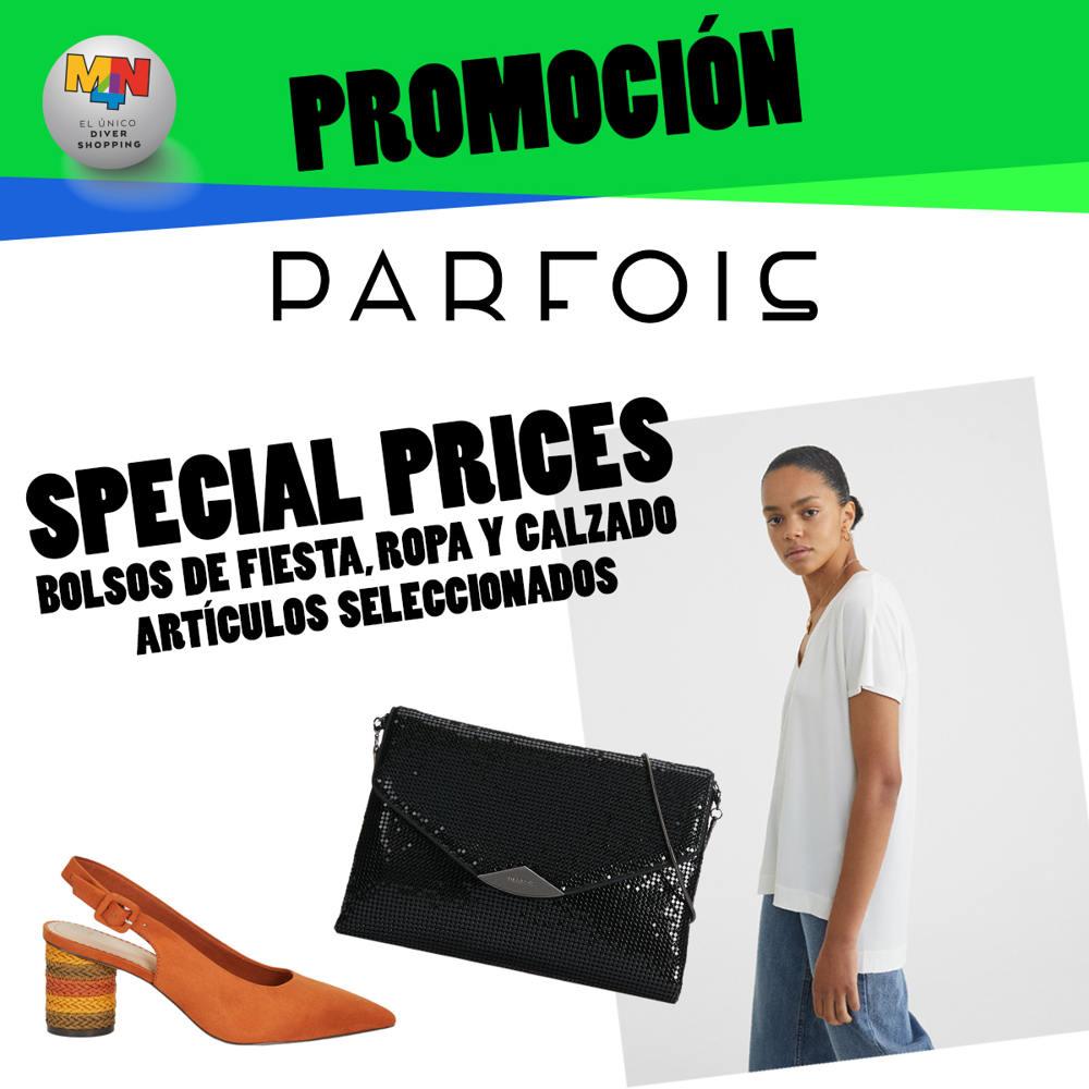 PARFOIS – Special Price, Bolsos de fiesta, ropa y calzado. Productos seleccionados.